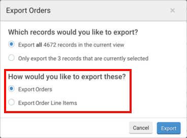 Export Order pop-up. Red box highlights radio button options for: How would you like to export these?
